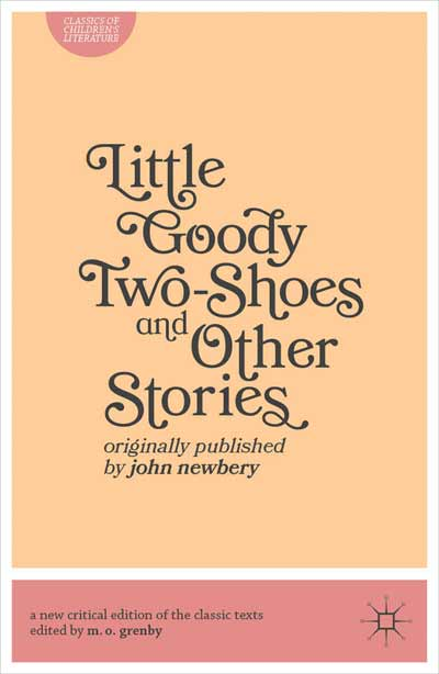 Little Goody Two-Shoes and Other Stories