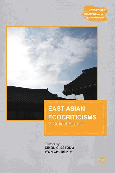 East Asian Ecocriticisms