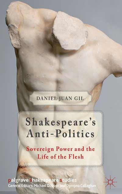 Shakespeare's Anti-Politics