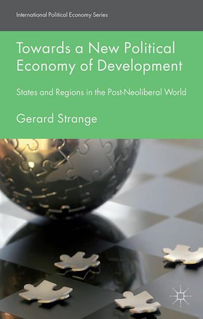 Towards a New Political Economy of Development