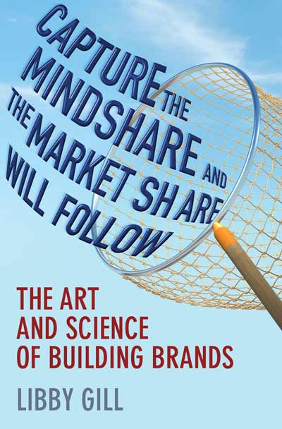 Capture the Mindshare and the Market Share Will Follow