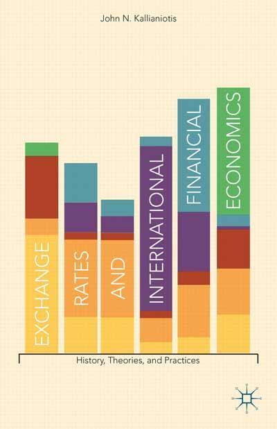 Exchange Rates and International Financial Economics