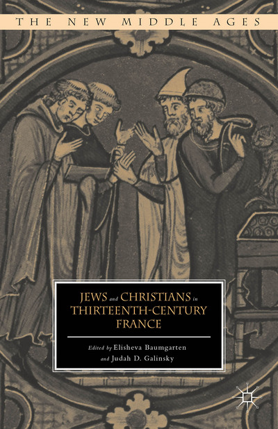 Jews and Christians in Thirteenth-Century France