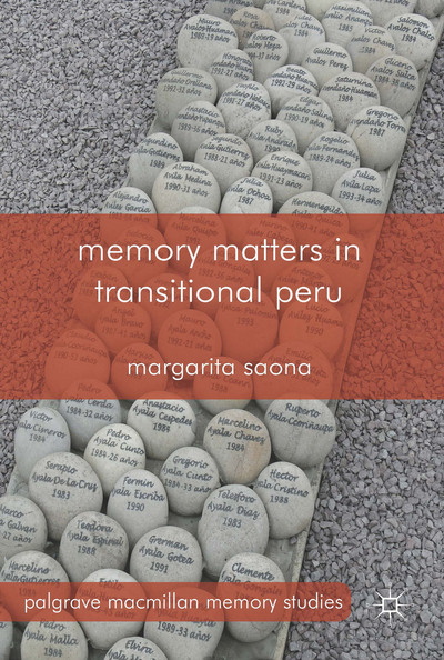 Memory Matters in Transitional Peru