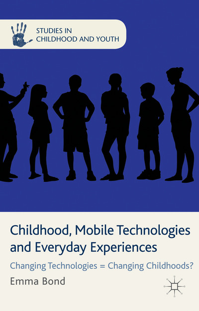 Childhood, Mobile Technologies and Everyday Experiences