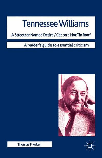Tennessee Williams - A Streetcar Named Desire/Cat on a Hot Tin Roof