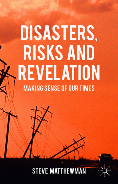 Disasters, Risks and Revelation
