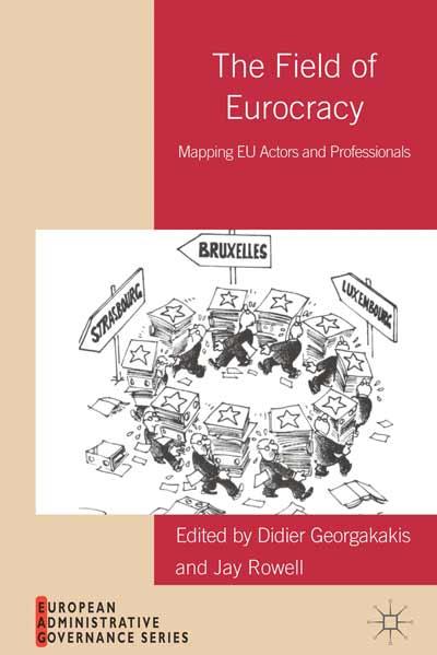 The Field of Eurocracy