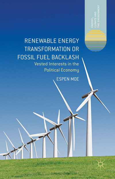 Renewable Energy Transformation or Fossil Fuel Backlash