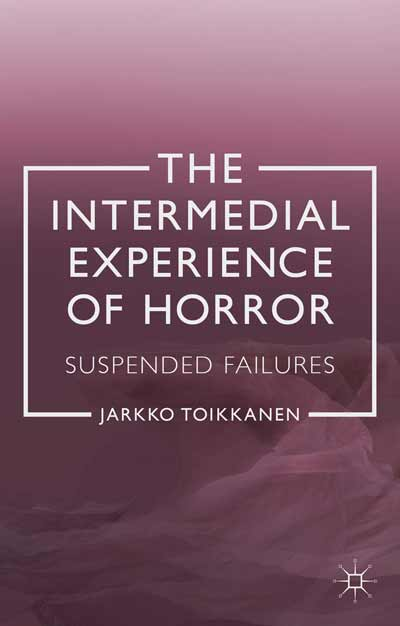 The Intermedial Experience of Horror