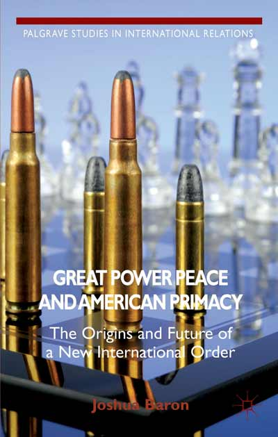 Great Power Peace and American Primacy