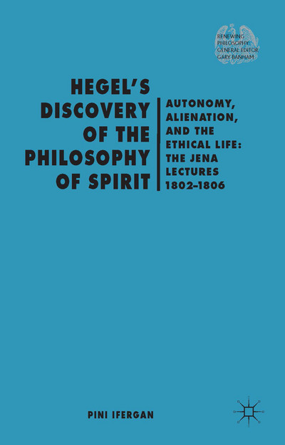 Hegel's Discovery of the Philosophy of Spirit