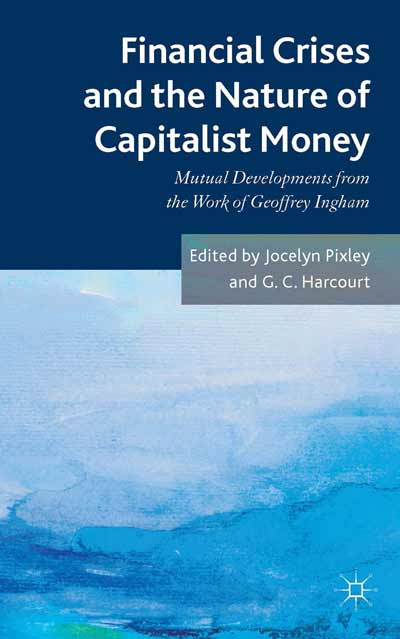 Financial crises and the nature of capitalist money
