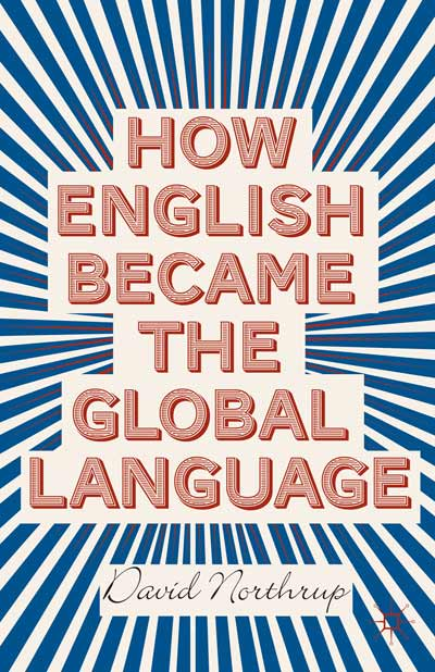 How English Became the Global Language