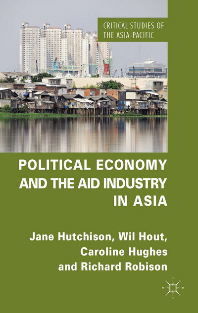 Political Economy and the Aid Industry in Asia