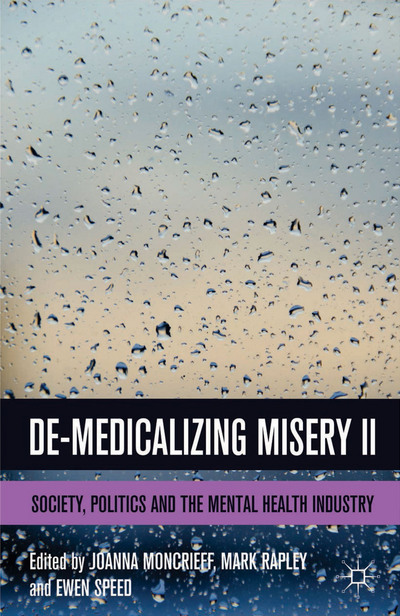 De-Medicalizing Misery II