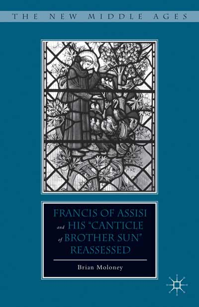 Francis of Assisi and His