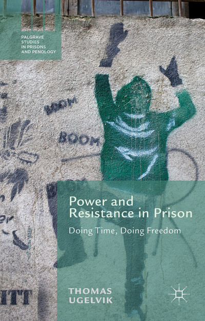 Power and Resistance in Prison
