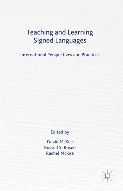 Teaching and Learning Signed Languages
