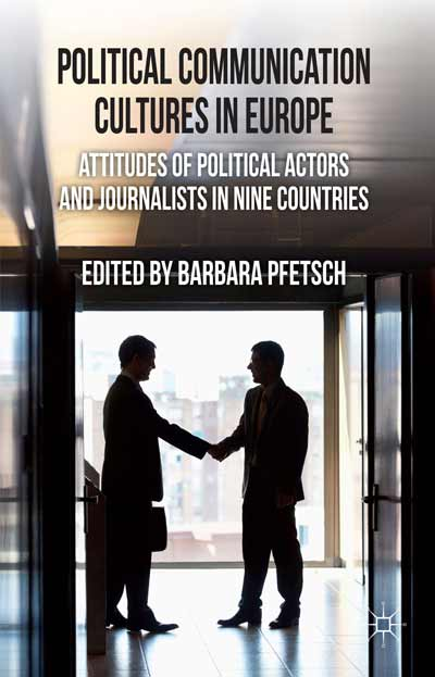 Political Communication Cultures in Western Europe