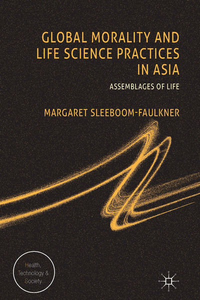 Global Morality and Life Science Practices in Asia