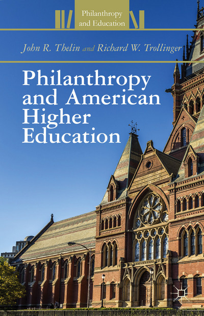 Philanthropy and American Higher Education