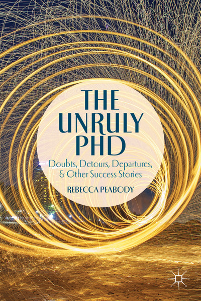 The Unruly PhD