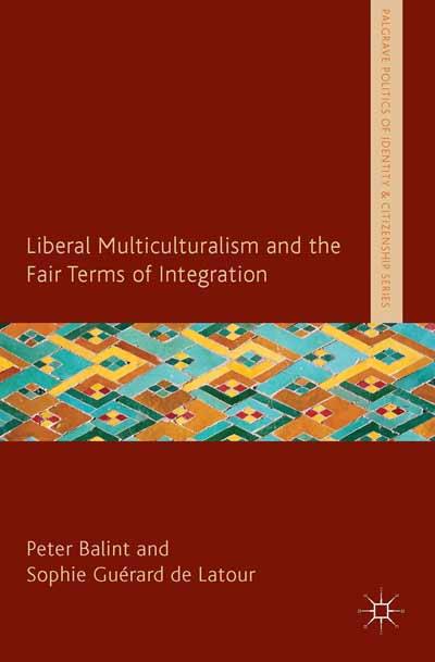 Liberal Multiculturalism and the Fair Terms of Integration