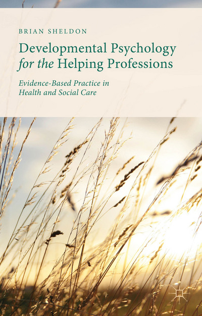 Developmental Psychology for the Helping Professions