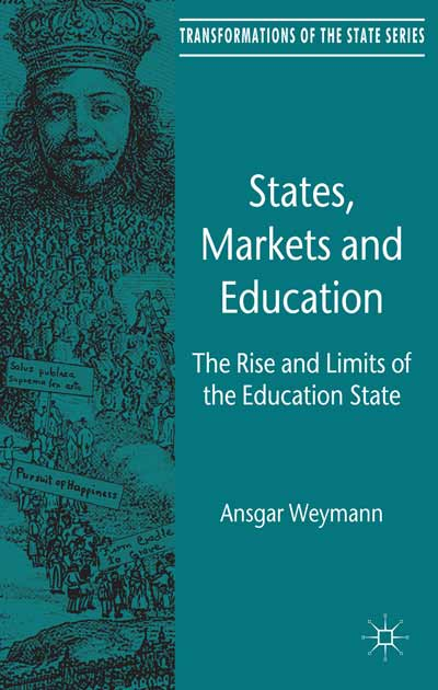 States, Markets and Education