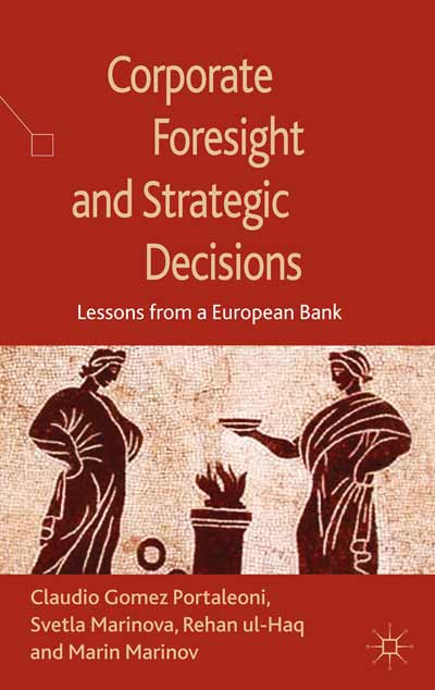 Corporate Foresight and Strategic Decisions