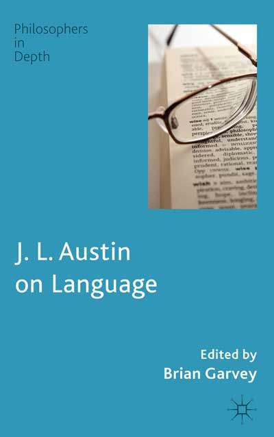 J. L. Austin on Language