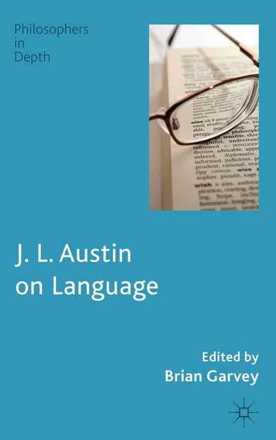 J. L. Austin on Language