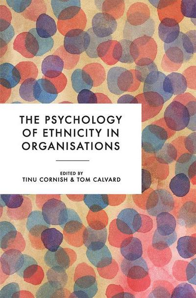 The Psychology of Ethnicity in Organisations