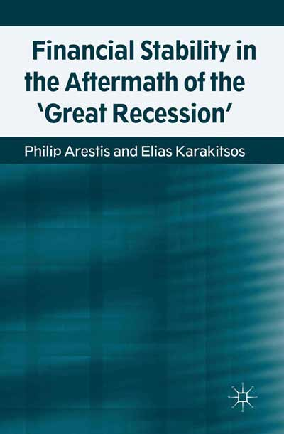 Financial Stability in the Aftermath of the 'Great Recession'