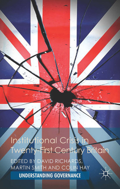 Institutional Crisis in 21st Century Britain