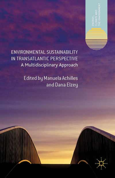 Environmental Sustainability in Transatlantic Perspective