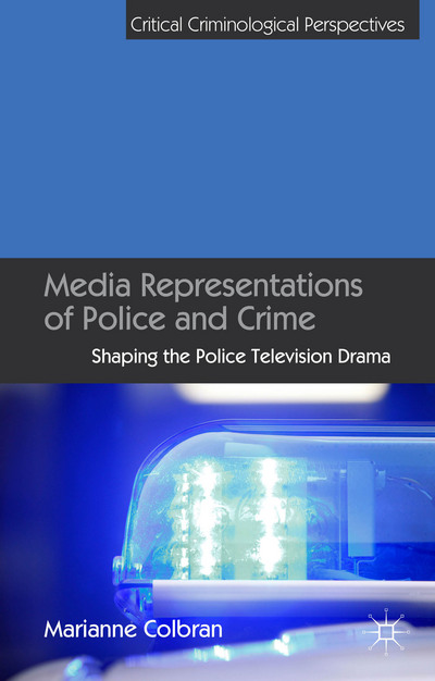 Media Representations of Police and Crime