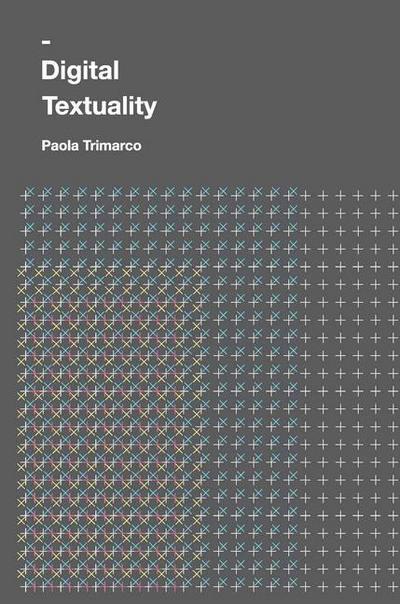 Digital Textuality