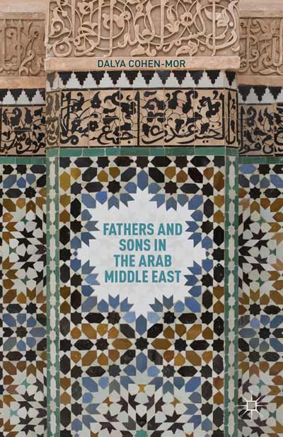 Fathers and Sons in the Arab Middle East