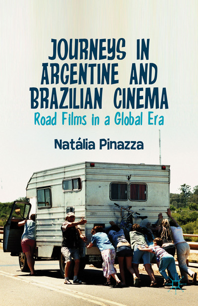 Journeys in Argentine and Brazilian Cinema