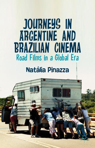 Journeys in Argentine and Brazilian Cinema