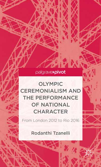 Olympic Ceremonialism and The Performance of National Character