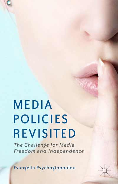Media Policies Revisited