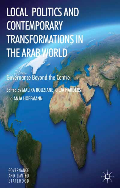 Local Politics and Contemporary Transformations in the Arab World