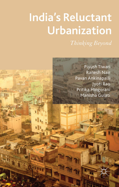 India's Reluctant Urbanization