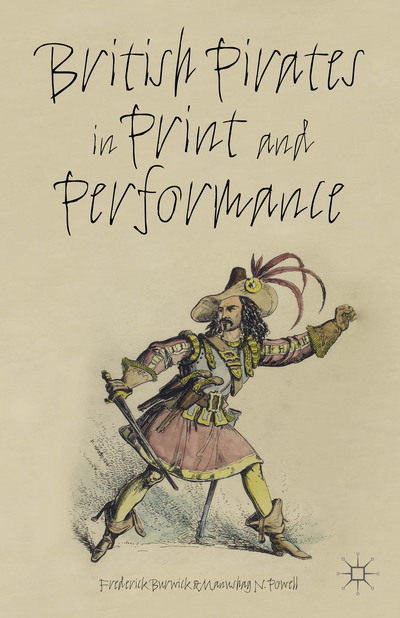 British Pirates in Print and Performance