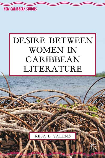 Desire Between Women in Caribbean Literature