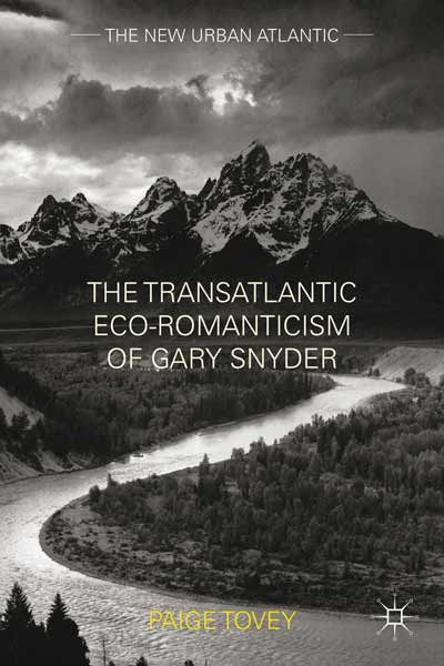 The Transatlantic Eco-Romanticism of Gary Snyder
