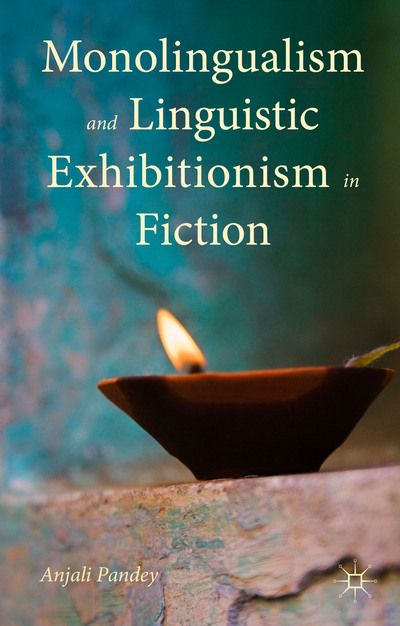 Monolingualism and Linguistic Exhibitionism in Fiction